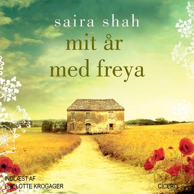 Mit år med Freya Saira Shah 9788763838436