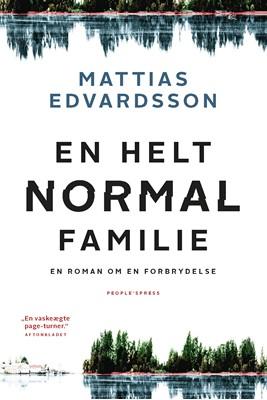 En helt normal familie Mattias Edvardsson 9788770364034