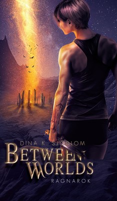 Between Worlds - Ragnarok Dina Kjøng Sjöblom 9788793755703