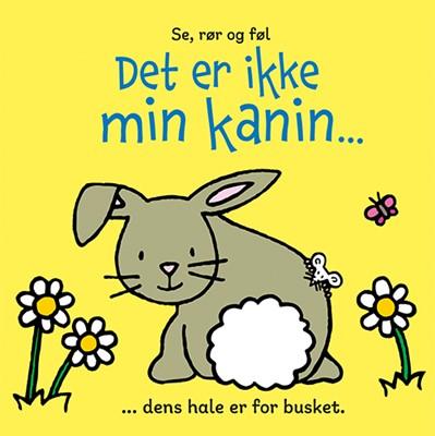 Det er ikke min kanin ... Fiona Watt 9788762732605