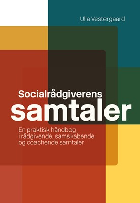 Socialrådgiverens samtaler Ulla Vestergaard 9788799640379
