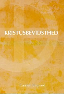 Kristusbevidsthed Carsten Bisgaard 9788791388477
