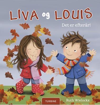 Liva og Louis. Det er efterår! Ruth Wielockx 9788740656244