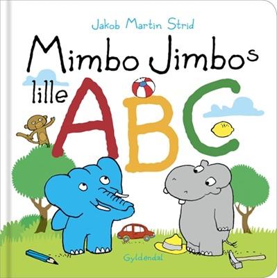 Mimbo Jimbos lille ABC Jakob Martin Strid 9788702279863