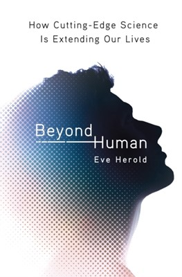 Beyond Human Eve Herold 9780312375218