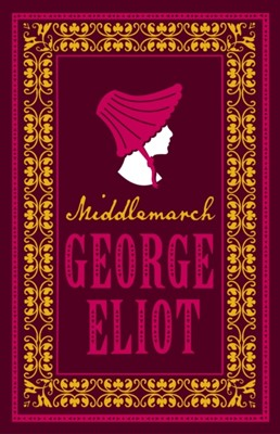 Middlemarch George Eliot 9781847496041