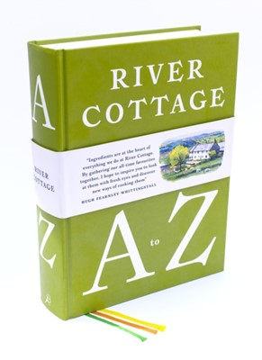 River Cottage A to Z Steven Lamb, Nikki Duffy, Pam Corbin, Mark Diacono, Tim Maddams, Gill Meller, Hugh Fearnley-Whittingstall 9781408828601