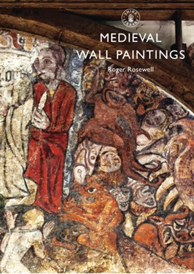 Medieval Wall Paintings Roger Rosewell 9780747812937