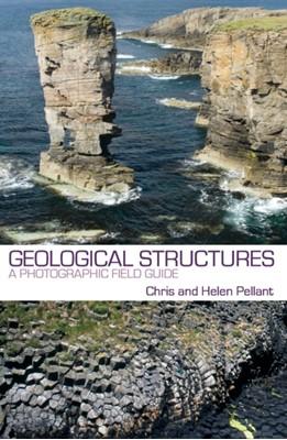 Geological Structures Chris Pellant, Helen Pellant 9781472927262