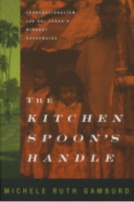 The Kitchen Spoon's Handle Michele Ruth Gamburd 9780801486449