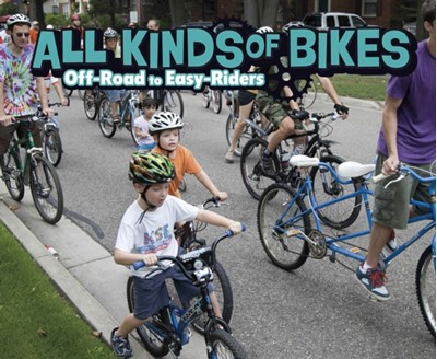 All Kinds of Bikes Lisa J. Amstutz 9781474733779