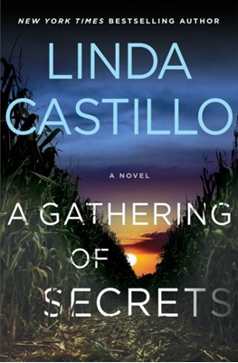 A Gathering of Secrets Linda Castillo 9781250121318