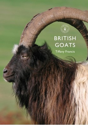 British Goats Tiffany Francis, Tiffany Francis-Baker 9781784423605