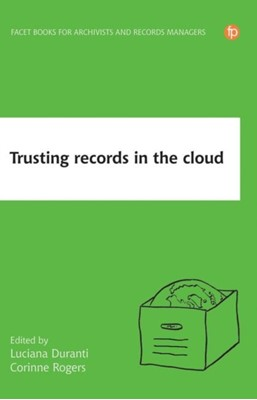 Trusting Records in the Cloud  9781783304028