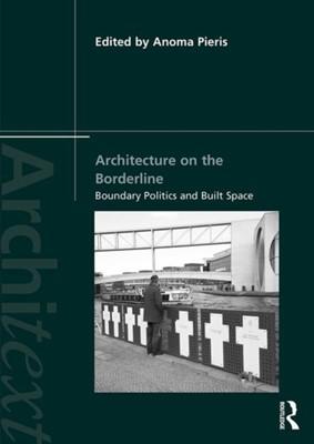 Architecture on the Borderline  9781138102828
