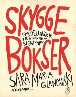 Skyggebokser Sara Maria Glanowski 9788702292978