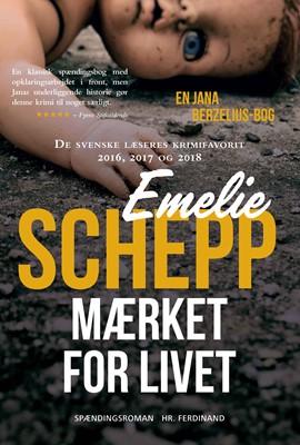 Mærket for livet Emelie Schepp 9788740015010