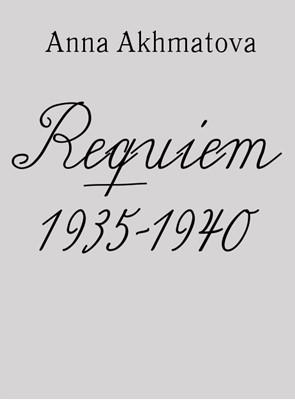 Requiem 1935-1940 Anna Akhmatova 9788799995561