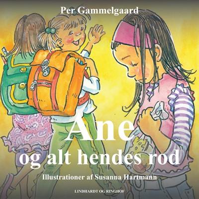 Ane og alt hendes rod Per Gammelgaard 9788726055863