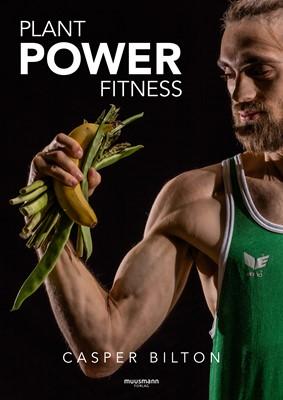 Plant power fitness Casper Bilton 9788793867406