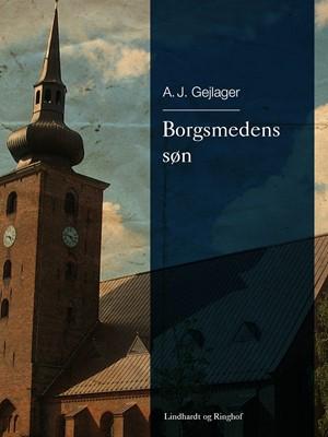 Borgsmedens søn A.J. Gejlager 9788726059786