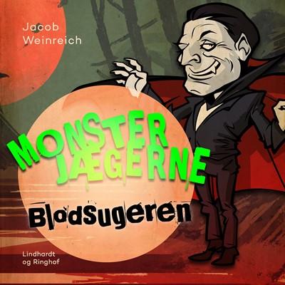 Monsterjægerne - Blodsugeren Jacob Weinreich 9788726138511
