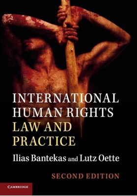 International Human Rights Law and Practice Ilias Bantekas, Dr Lutz Oette 9781107562110