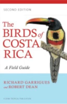 The Birds of Costa Rica Richard Garrigues 9780801479885