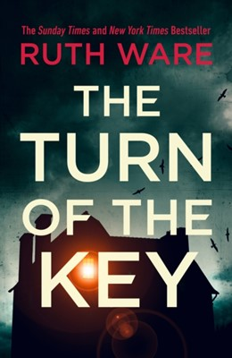 The Turn of the Key Ruth Ware 9781787300446