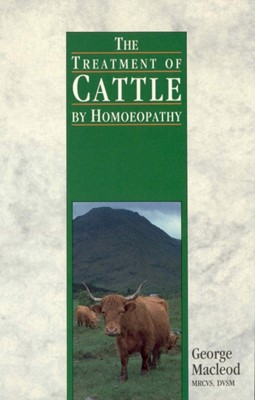 The Treatment Of Cattle By Homoeopathy George Macleod 9780852072479