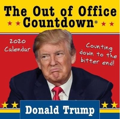 2020 Donald Trump Out of Office Countdown Boxed Calendar Anthony Suzan 9781492678557