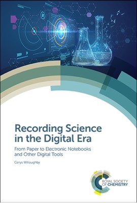 Recording Science in the Digital Era Cerys (University of Southampton Willoughby, Cerys Willoughby 9781788014205