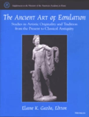 The Ancient Art of Emulation  9780472111893