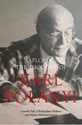 Karl Polanyi's Political and Economic Thought  9781788210904