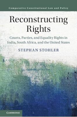 Reconstructing Rights Stephan (State University of New York Stohler 9781108493185
