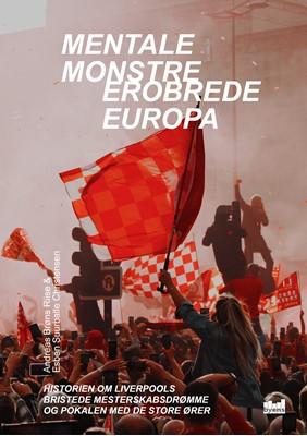 Mentale monstre erobrede Europa Esben Suurballe Christensen, Andreas Brøns Riise 9788793758681
