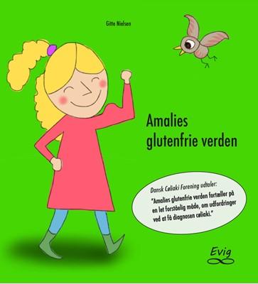 Amalies glutenfrie verden  Gitte Nielsen 9788793756137
