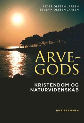 Arvegods Severin Olesen Larsen, Peder Olesen Larsen 9788741005799