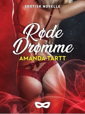 Røde drømme Amanda Tartt 9788793726697