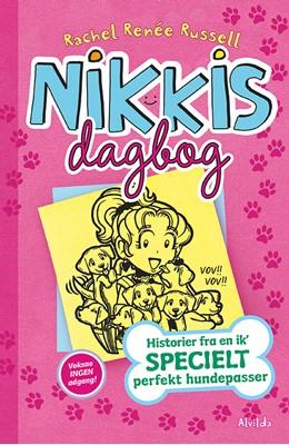Nikkis dagbog 10: Historier fra en ik' specielt perfekt hundepasser Rachel Renee Russell 9788741505619