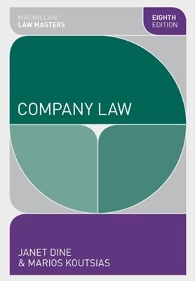 Company Law Janet Dine, Marios Koutsias 9780230362079