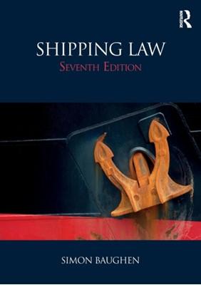 Shipping Law Simon (Swansea University Baughen, Simon Baughen 9781138045378