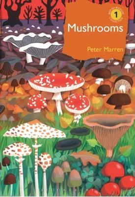 Mushrooms Peter Marren 9781472971494