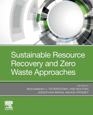 Sustainable Resource Recovery and Zero Waste Approaches  9780444642004