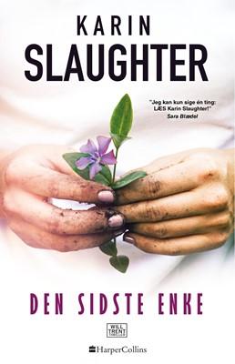 Den sidste enke Karin Slaughter 9788771916195
