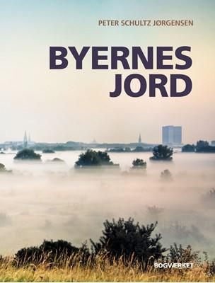 Byernes jord Peter Schultz Jørgensen 9788792420503