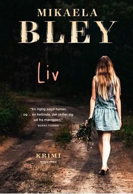 Liv Mikaela Bley 9788772007021