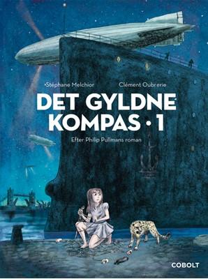 Det Gyldne Kompas 1 Stéphane Melchior efter Philip Pullmans roman 9788770858014