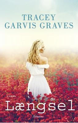 Længsel Tracey Garvis Graves 9788771483512