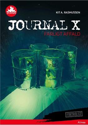 Journal X, Farligt affald, Rød Læseklub Kit A. Rasmussen 9788723542847